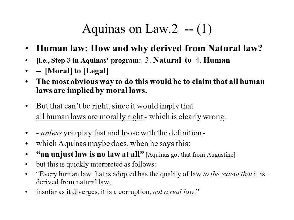 Aquinas on Law (2) -- (32) The Needy (Aquinas on the Welfare State, continued) what anyone has in superabundance ought to be used to support the poor - But if the needy are many and cannot all be supplied from the same source, the decision is left to each individual as to how to manage his property so as to supply those in need.