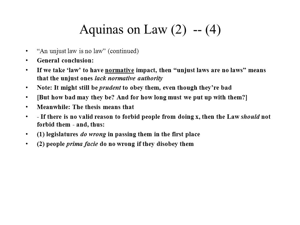 Aquinas on Law (2) -- (15) Change in the Law Should Human Laws Ever be Changed.
