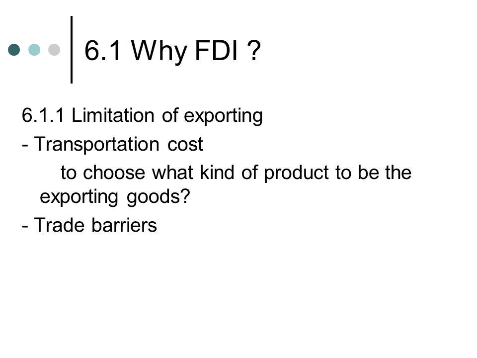 6.1 Why FDI .
