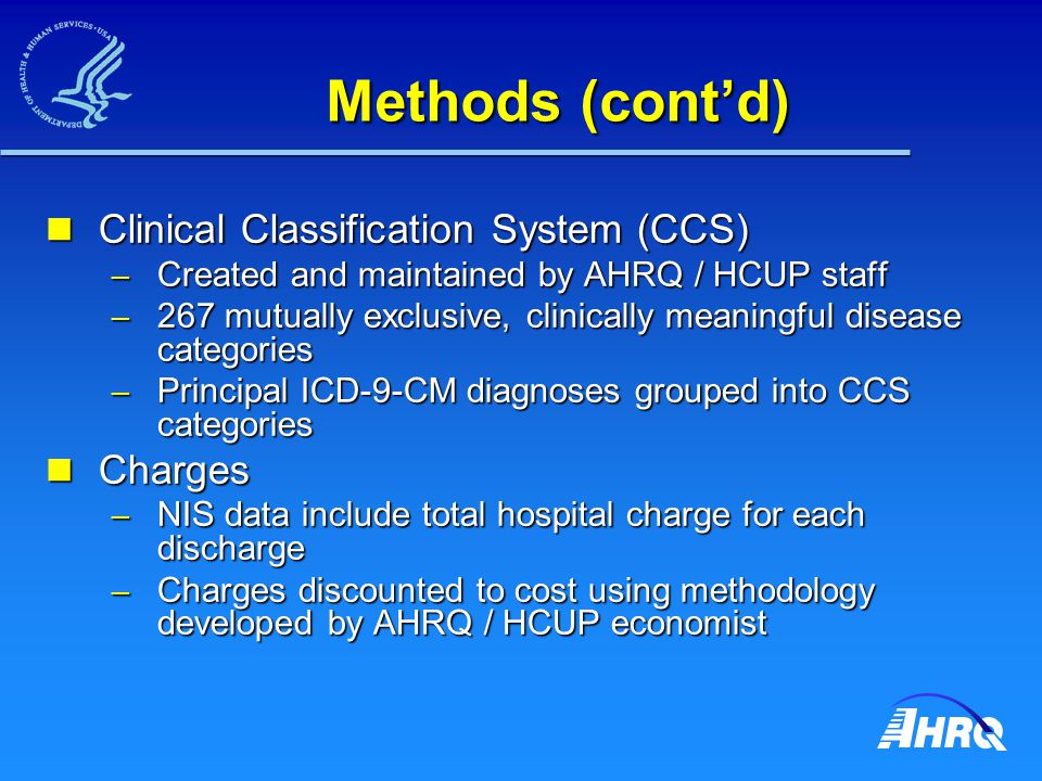 Conclusions Majority of grouped conditions demonstrated an increase in cost per case as contribution to increase in hospital costs Majority of grouped conditions demonstrated an increase in cost per case as contribution to increase in hospital costs – Several conditions include medical technology changes Introduction of new medical innovation Introduction of new medical innovation Changes in practice favoring more expensive technology Changes in practice favoring more expensive technology
