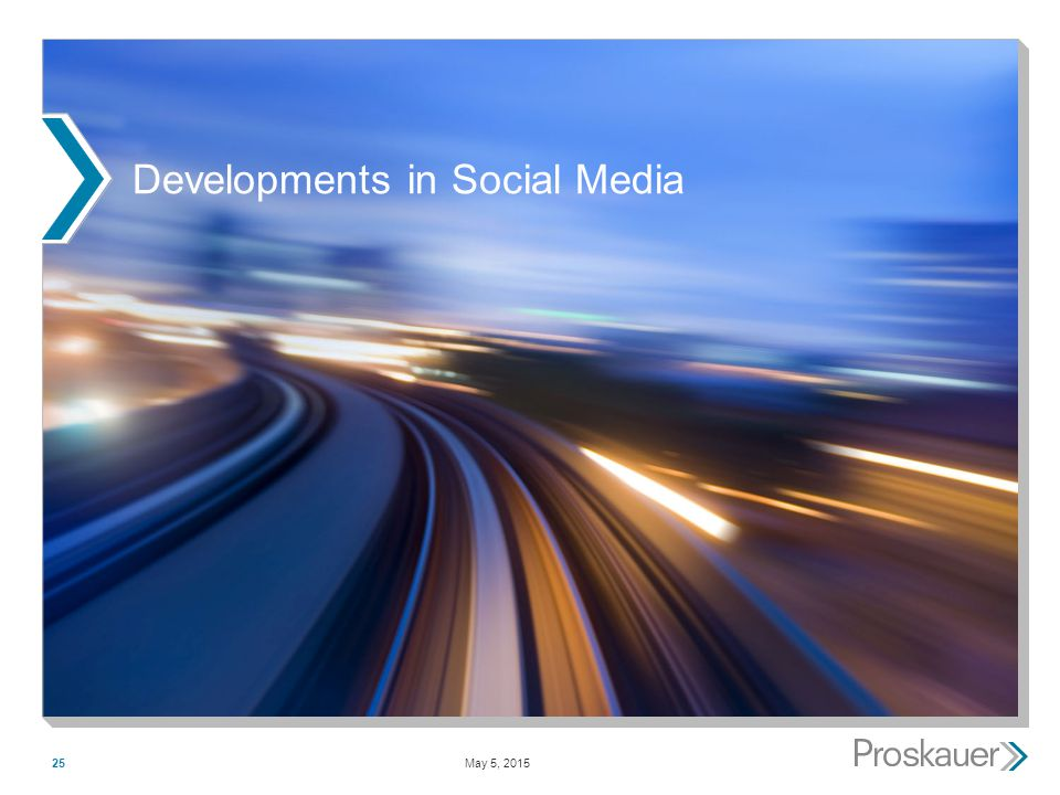 May 5, 201525 Developments in Social Media