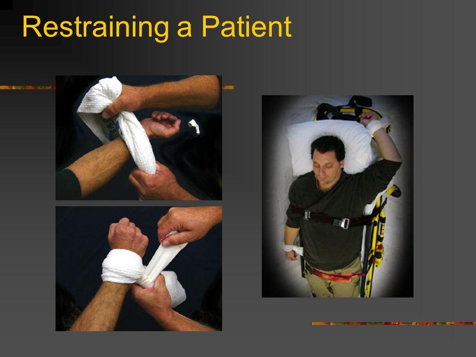 Restraining a Patient