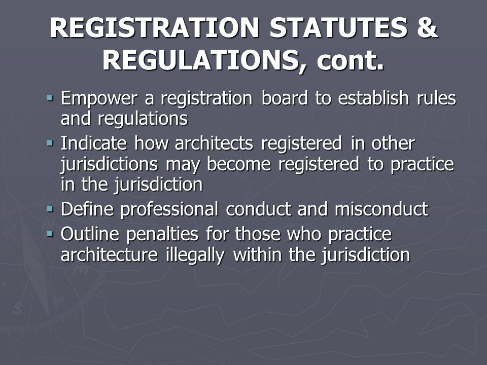 REGISTRATION STATUTES & REGULATIONS, cont.