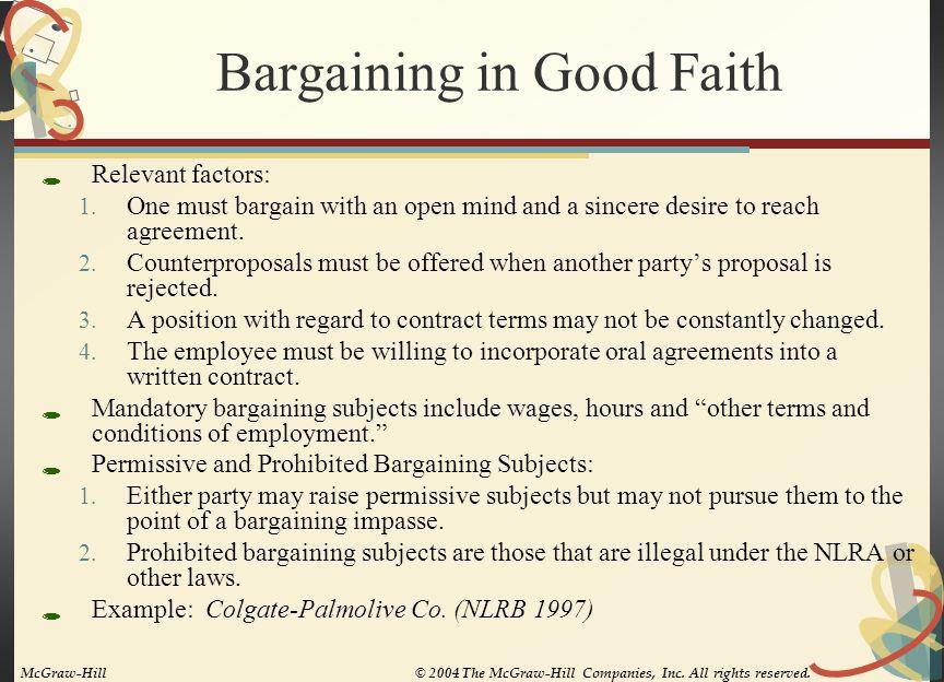 Bargaining in Good Faith  Relevant factors: 1.