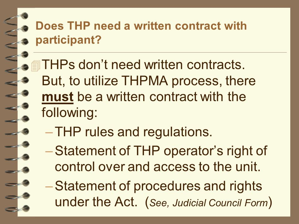 Does THP need a written contract with participant.