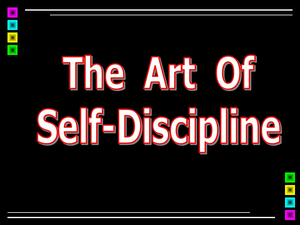 Learn To Deny Self  We must say NO to certain things in life Titus 2:11-12  Self-discipline = a trait to be added to spiritual character 2 Pet 1:6  The fruit of the Spirit Gal 5:23