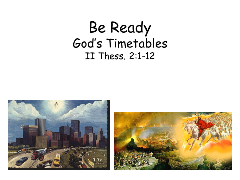 The purpose of the prophecy is to build character, not to set up the date Paul attempted to calm the Christians in Thessalonica by explaining they weren't in the Day of the Lord for certain events have to happen before the Day of the Lord Rapture of the Church (2:1, 6-7) –2:1 – Now we beseech you, brethren, by the coming of our Lord Jesus Christ and by our gathering unto Him (Italics & bold: my emphasis) –One great event, the rapture that will occur suddenly and without warning