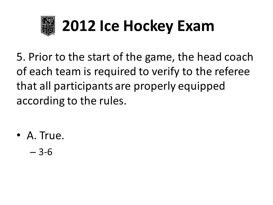 2012 Ice Hockey Exam 5.