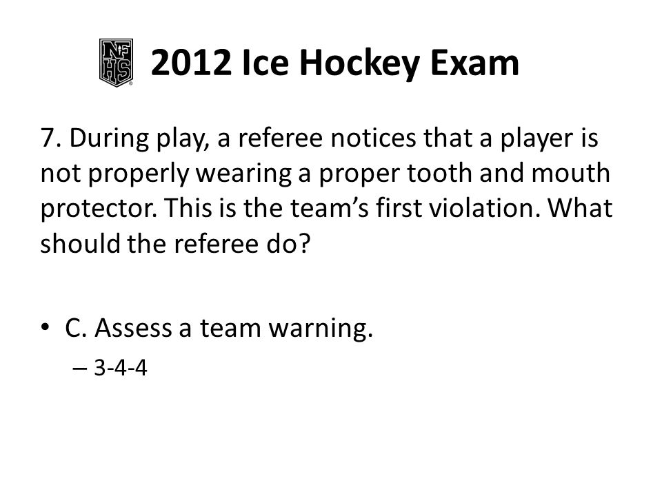 2012 Ice Hockey Exam 7.
