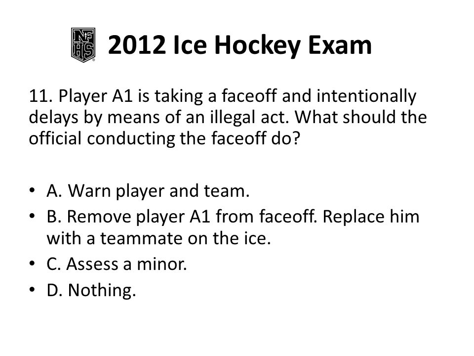 2012 Ice Hockey Exam 11.
