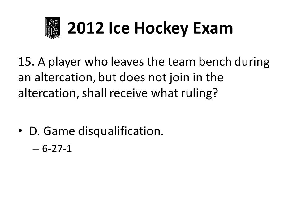 2012 Ice Hockey Exam 15.