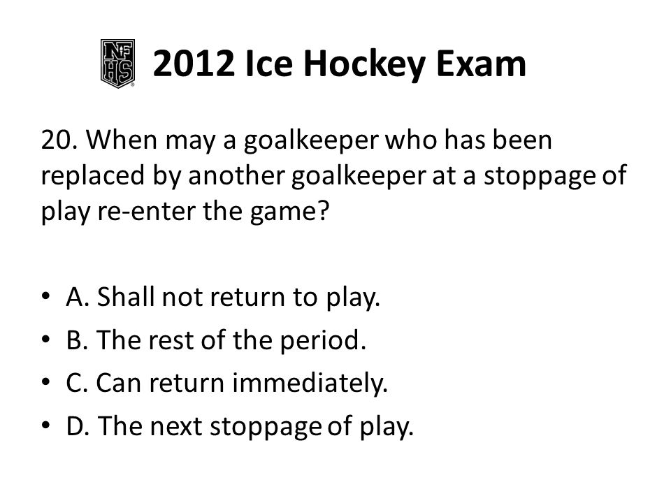 2012 Ice Hockey Exam 20.