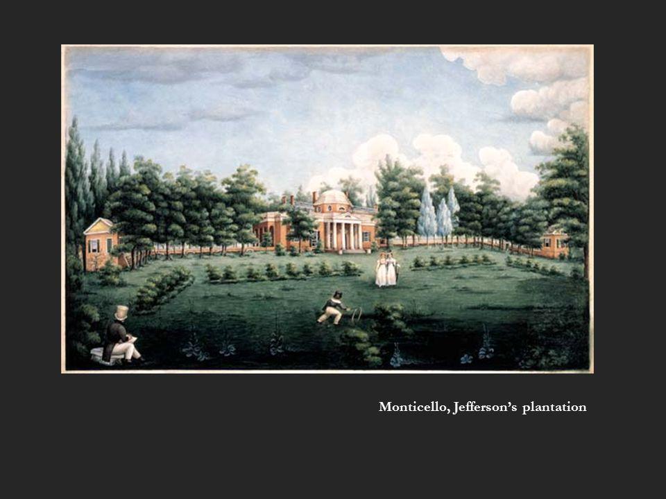 Monticello, Jefferson's plantation