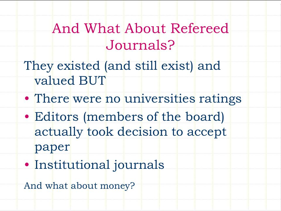 And What About Refereed Journals.