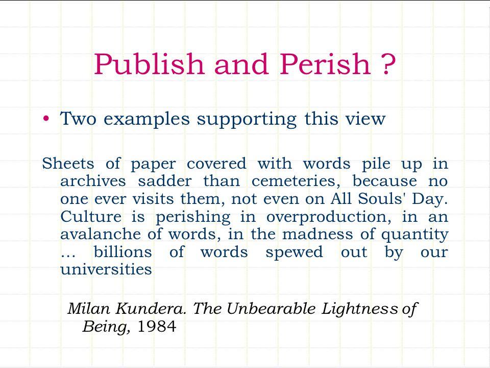 Publish and Perish .