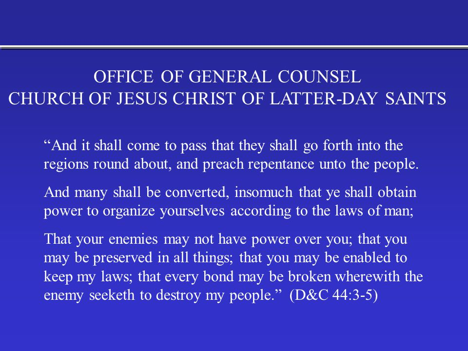 """OFFICE OF GENERAL COUNSEL CHURCH OF JESUS CHRIST OF LATTER-DAY SAINTS """"And it shall come to pass that they shall go forth into the regions round about"""