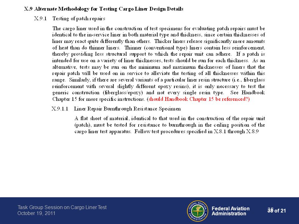 38 of 21 Federal Aviation Administration Task Group Session on Cargo Liner Test October 19, 2011 38