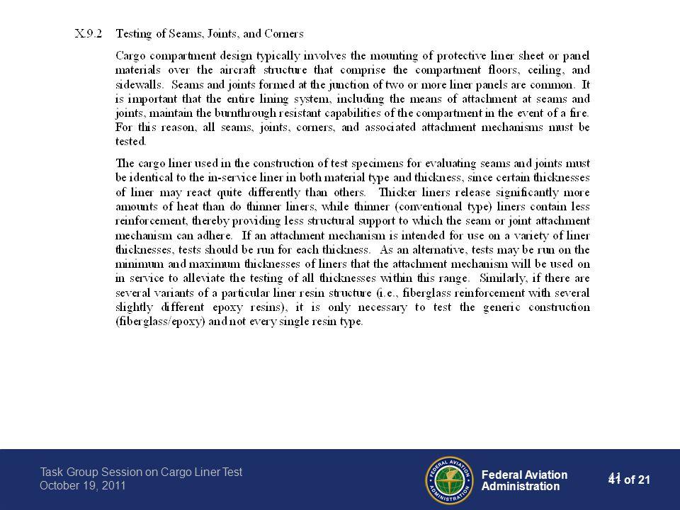 41 of 21 Federal Aviation Administration Task Group Session on Cargo Liner Test October 19, 2011 41