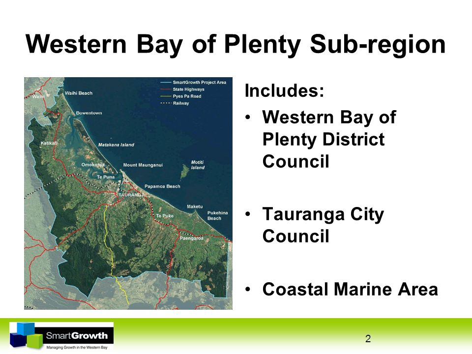2 Western Bay of Plenty Sub-region Includes: Western Bay of Plenty District Council Tauranga City Council Coastal Marine Area