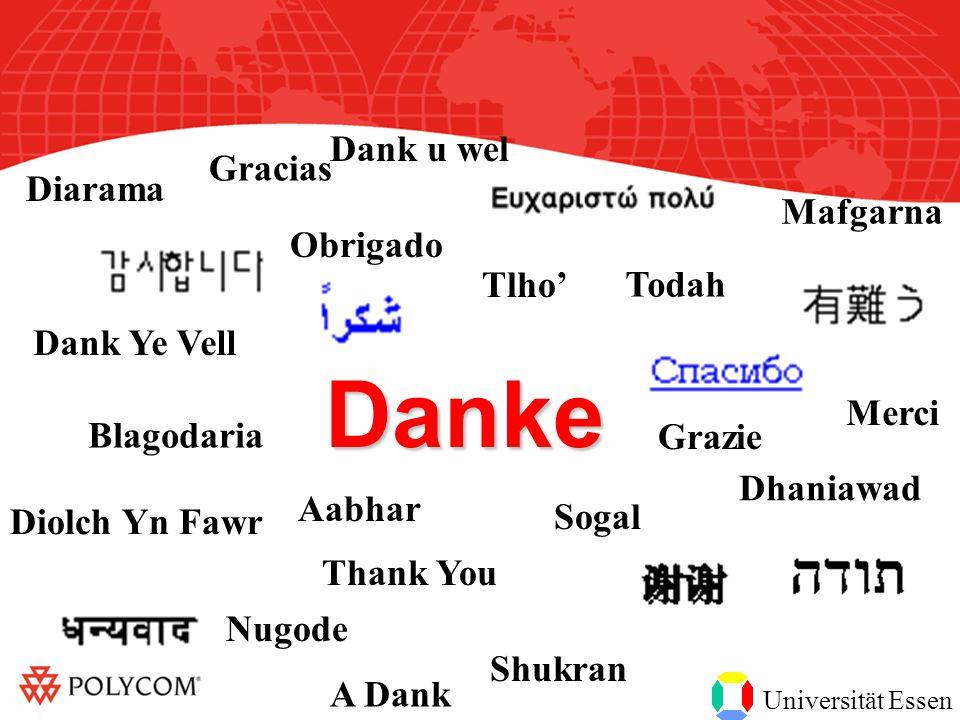 Universität Essen Nugode Aabhar Sogal Dhaniawad Shukran A Dank Diolch Yn Fawr Thank You Grazie Merci Blagodaria Mafgarna Diarama Gracias Dank u wel Tlho' Dank Ye Vell Obrigado Todah Danke