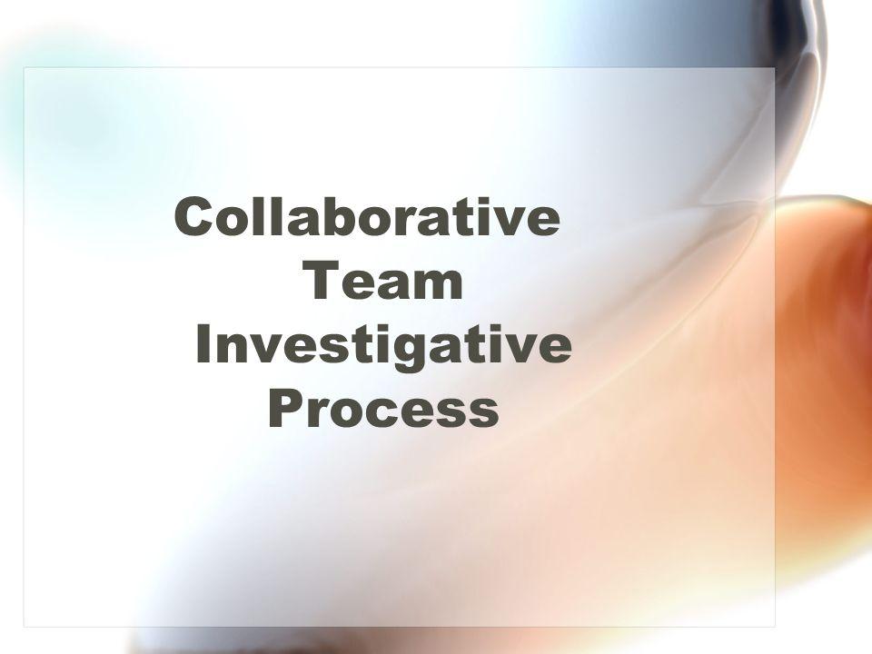 Collaborative Team Investigative Process