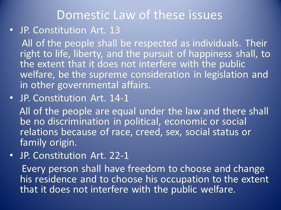 Domestic Law of these issues JP. Constitution Art.