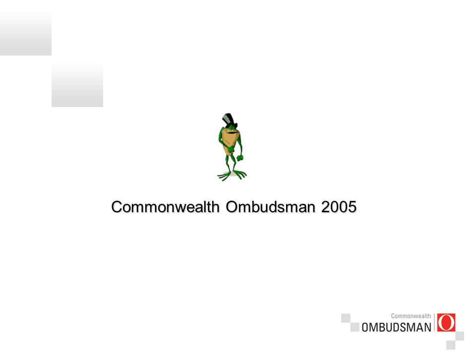 Commonwealth Ombudsman 2005