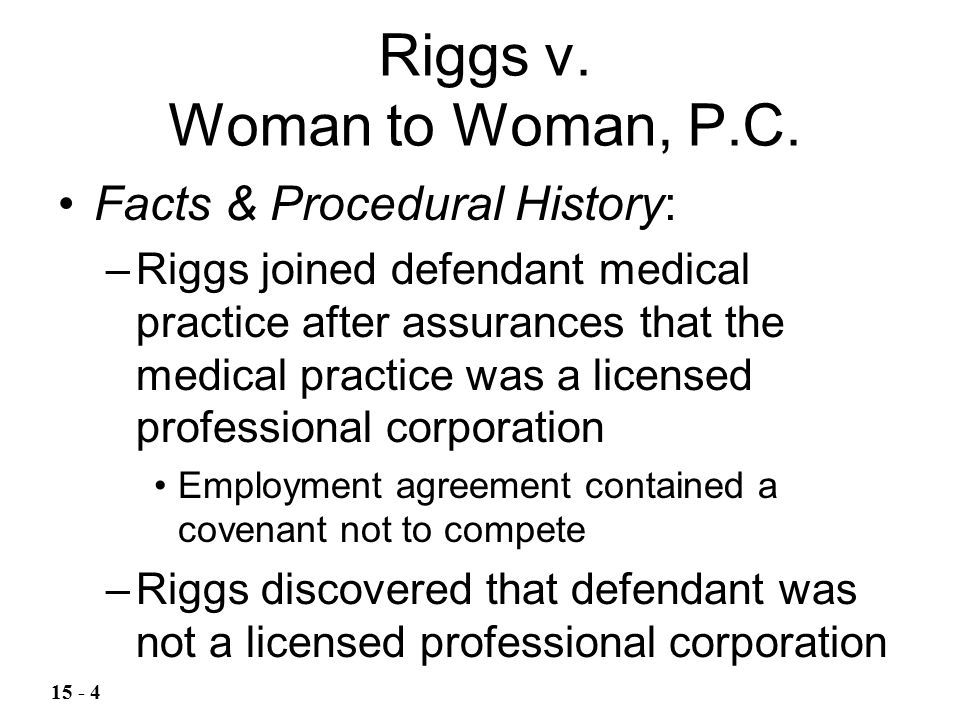 Riggs v. Woman to Woman, P.C.