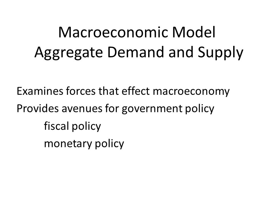 Aggregate Demand Aggregate demand is the total quantity of output demanded at alternative price levels in a given time period, ceteris paribus.