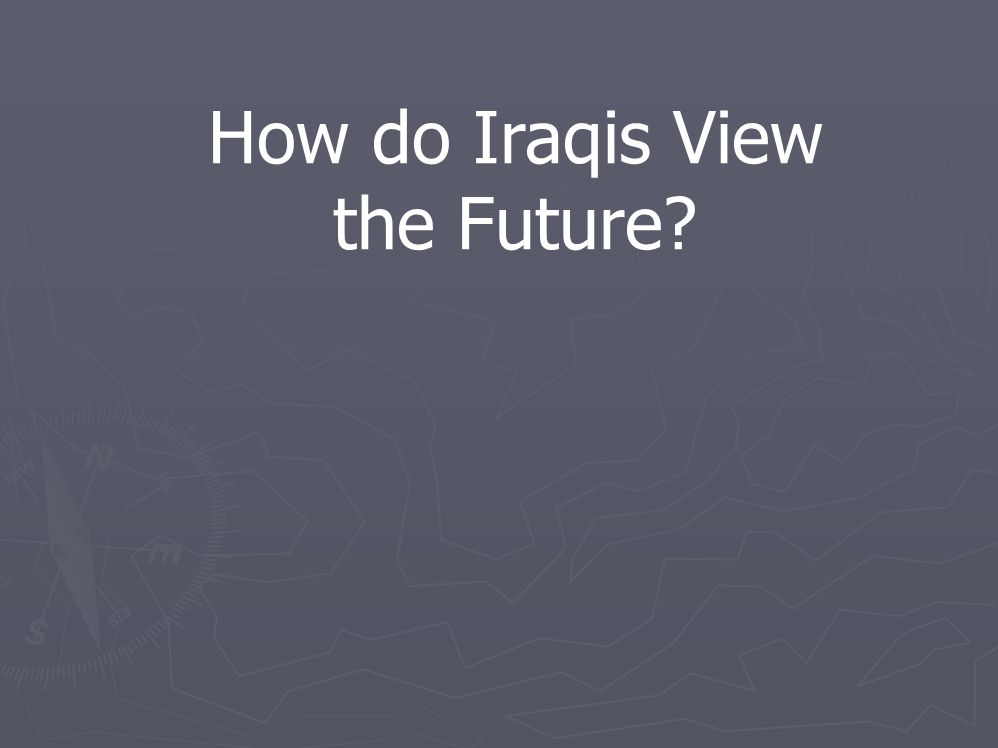 How do Iraqis View the Future?