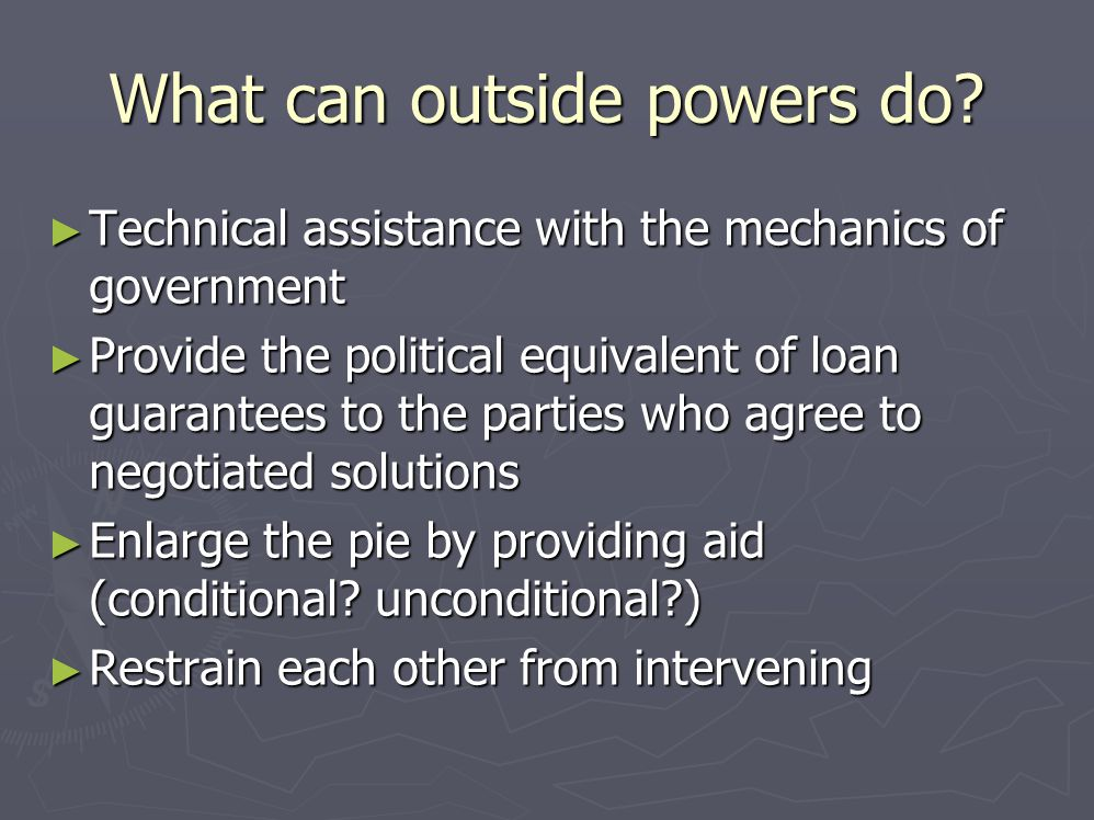 What can outside powers do.