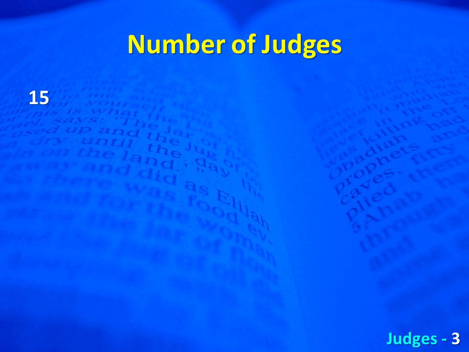 Number of Judges 15 Judges - 3