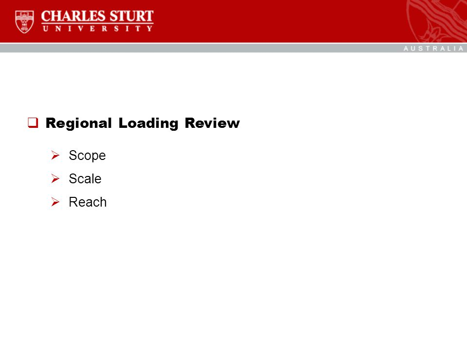  Regional Loading Review  Scope  Scale  Reach