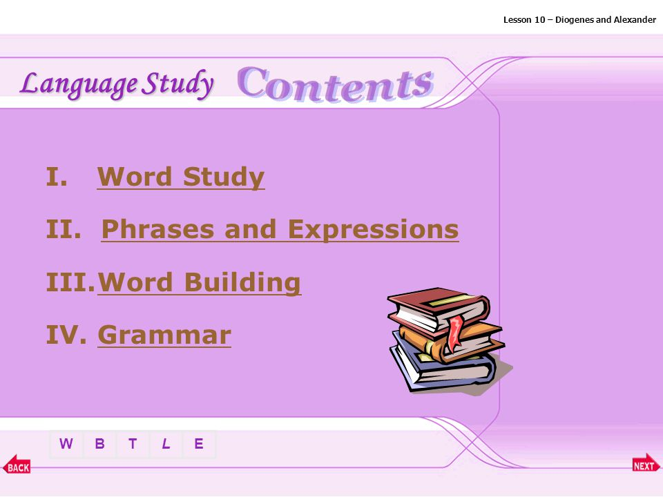 Lesson 10 – Diogenes and Alexander I.Word StudyWord Study II.