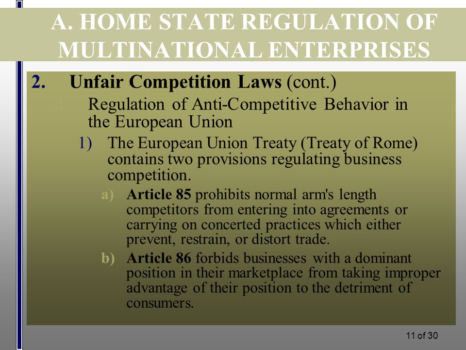 10 of 30 A. HOME STATE REGULATION OF MULTINATIONAL ENTERPRISES 2)Judicially imposed limits on the extraterritorial application of the US antitrust law