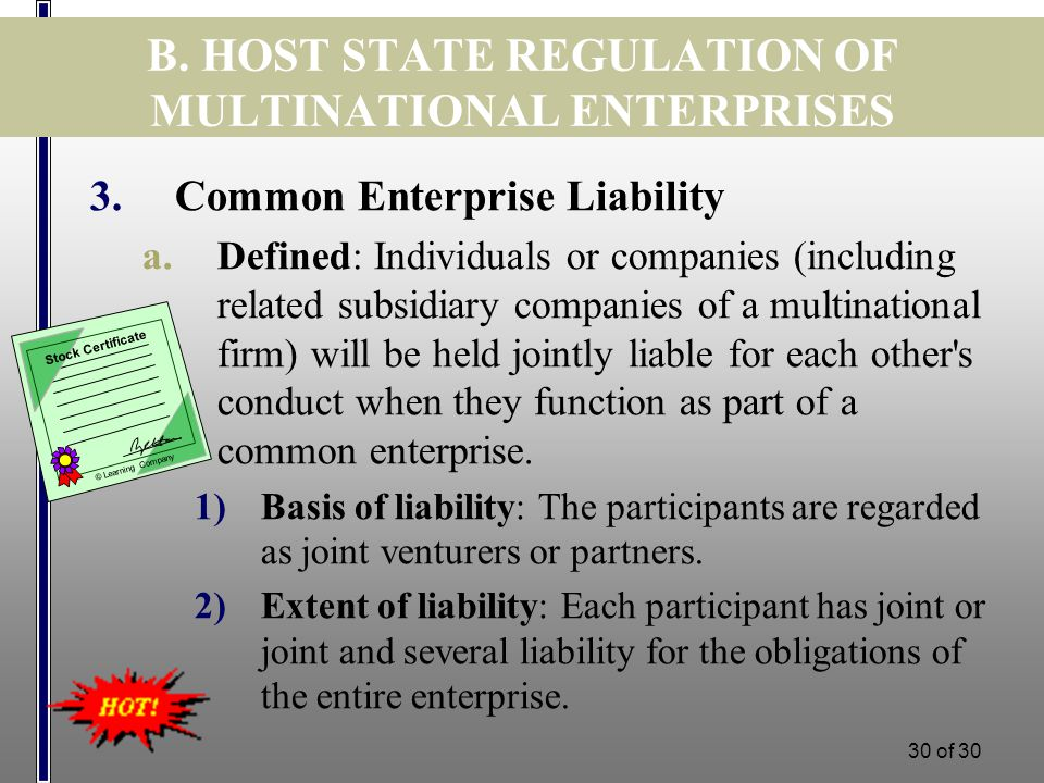 29 of 30 B. HOST STATE REGULATION OF MULTINATIONAL ENTERPRISES 2.Consent to the Jurisdiction of the Host State a.Companies may give express and implie
