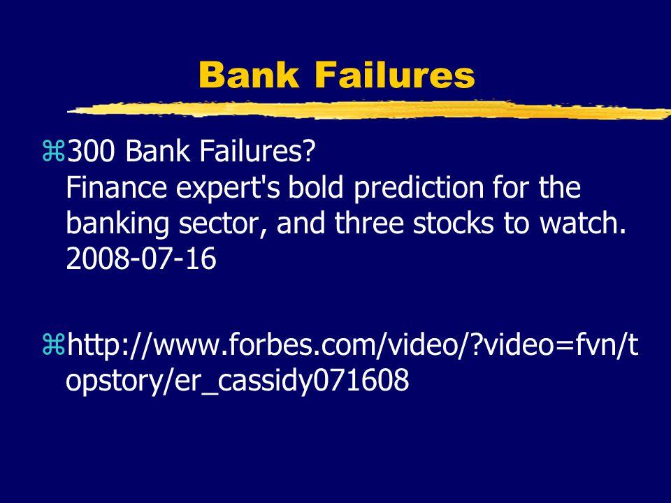 Bank Failures z300 Bank Failures.