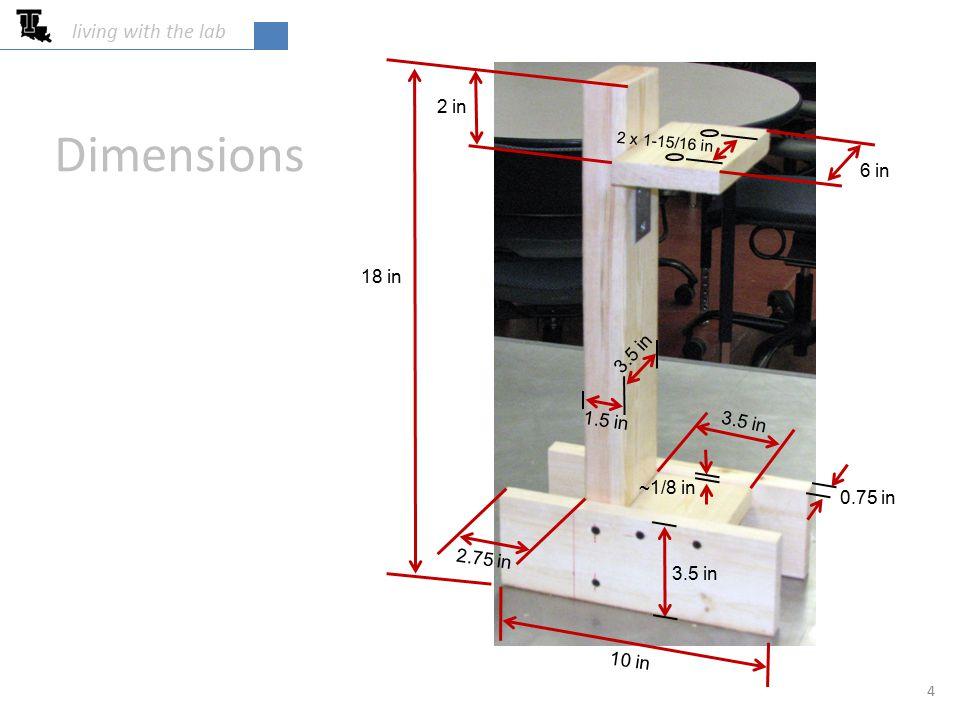 Dimensions living with the lab 2.75 in 2 in 3.5 in 1.5 in 3.5 in ~1/8 in 0.75 in 6 in 10 in 18 in 3.5 in 2 x 1-15/16 in 4