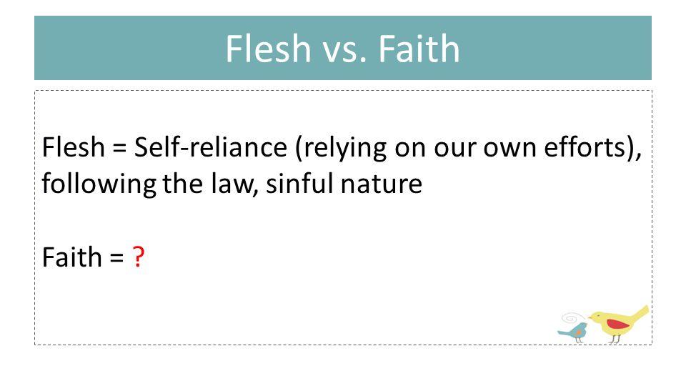 Flesh vs.