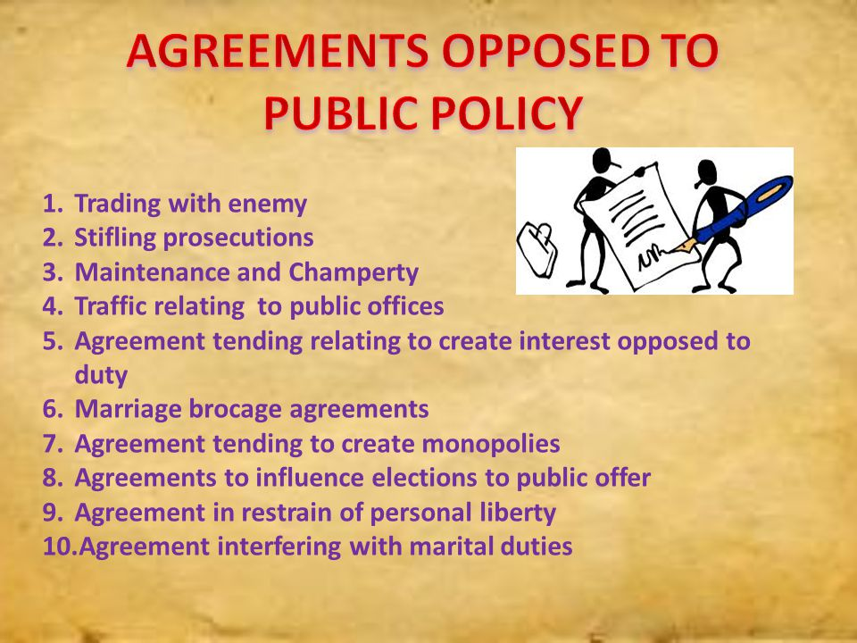 1.Trading with enemy 2.Stifling prosecutions 3.Maintenance and Champerty 4.Traffic relating to public offices 5.Agreement tending relating to create i