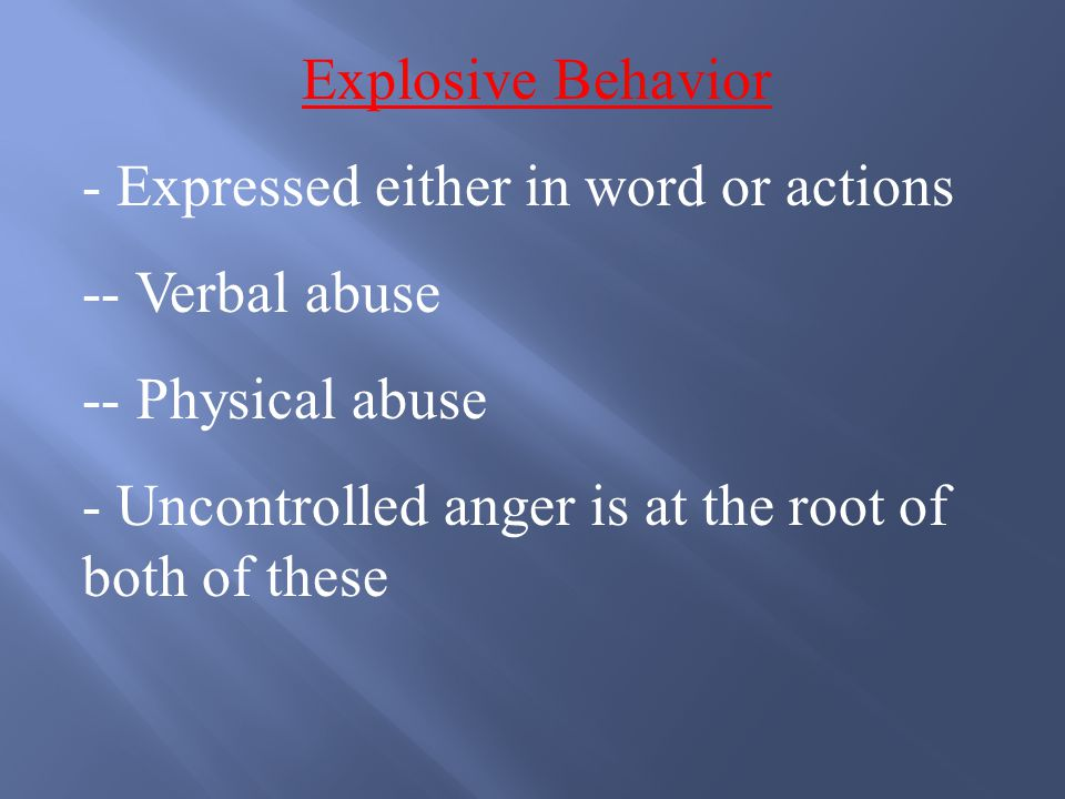 Two Negative Responses To Anger: - Explosive Anger - Implosive Anger Both are dangerous and are not acceptable ways of handling anger