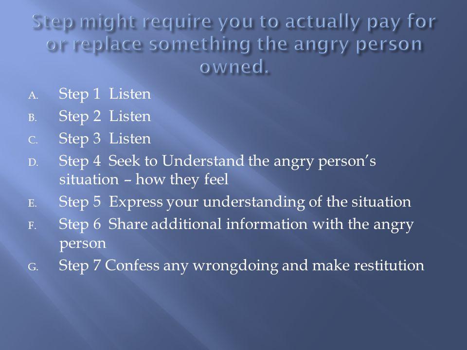 A. Step 1 Listen B. Step 2 Listen C. Step 3 Listen D.
