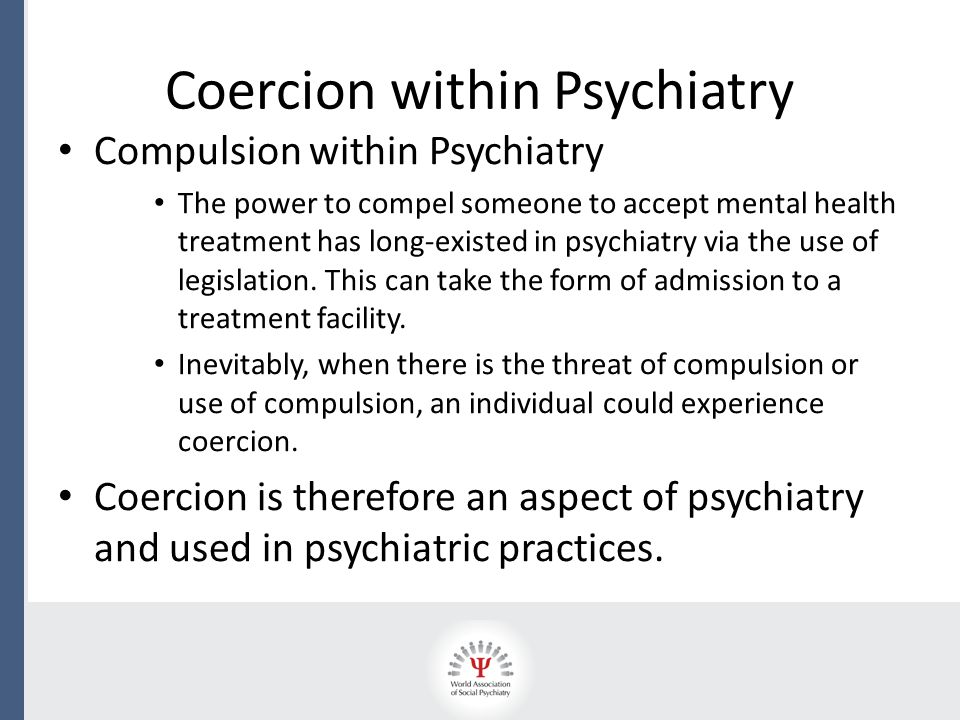 Objective and Subjective Coercion There are both 'subjective' and 'objective' aspects to coercion and these aren't mutually exclusive.