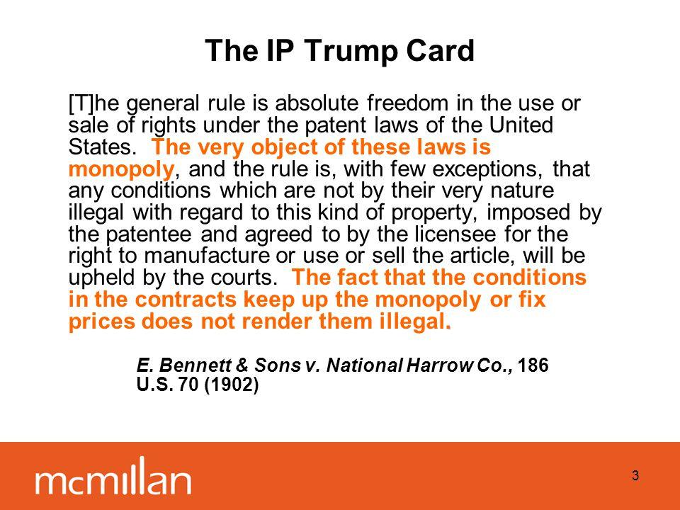 3 The IP Trump Card.