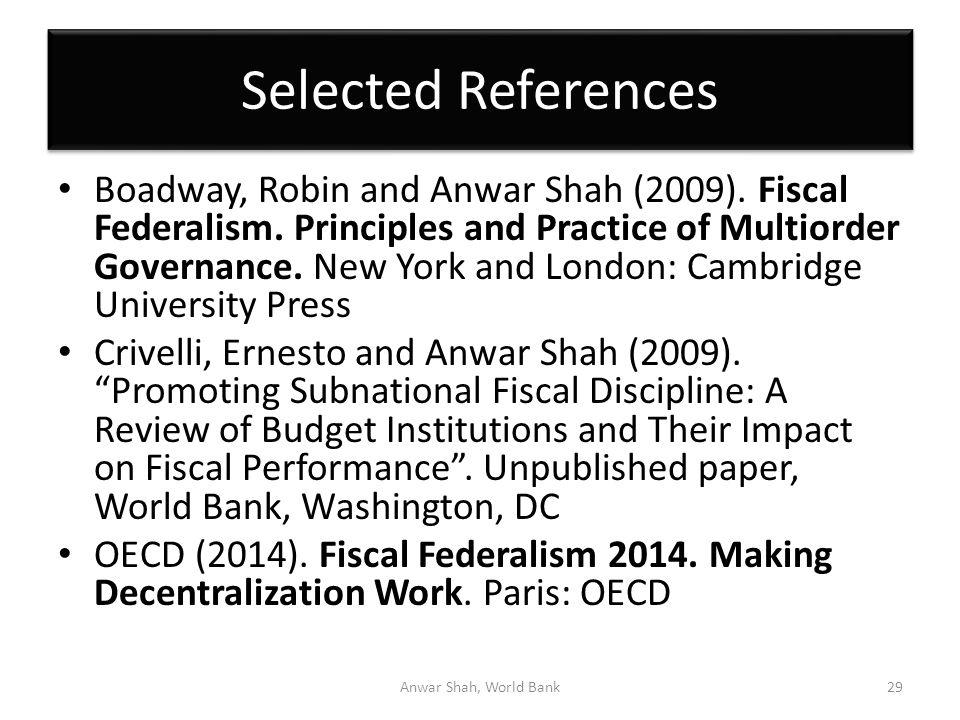 Selected References Boadway, Robin and Anwar Shah (2009).