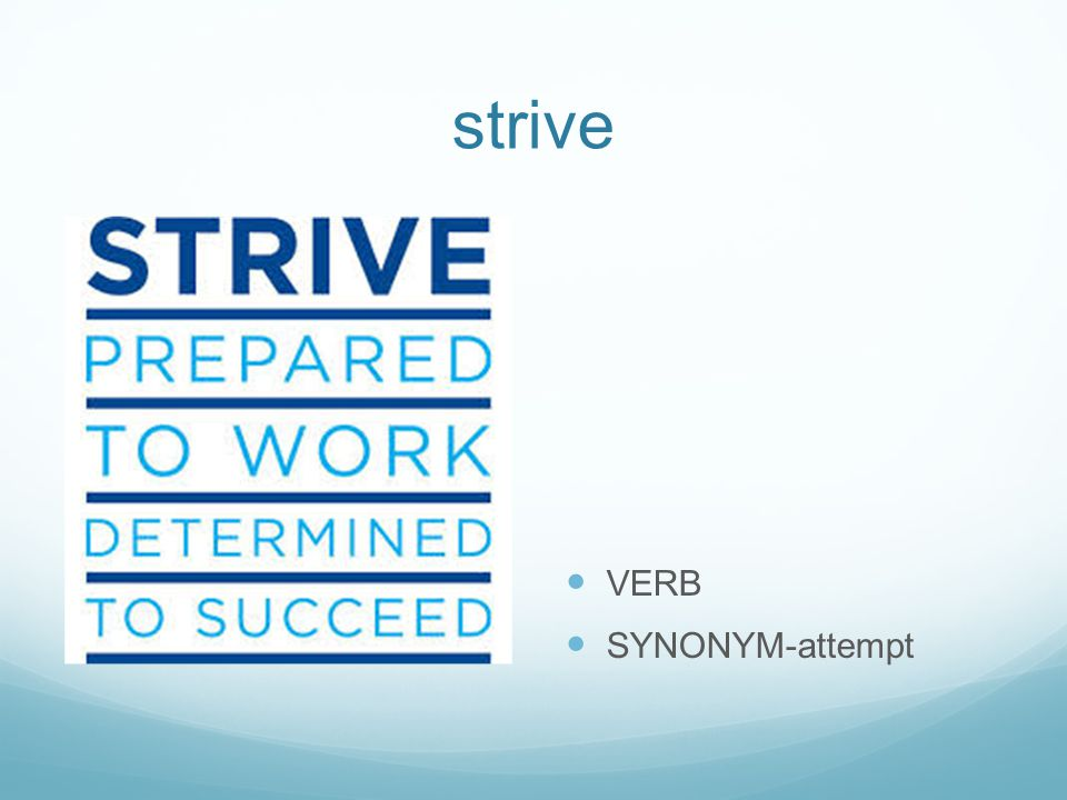 strive VERB SYNONYM-attempt