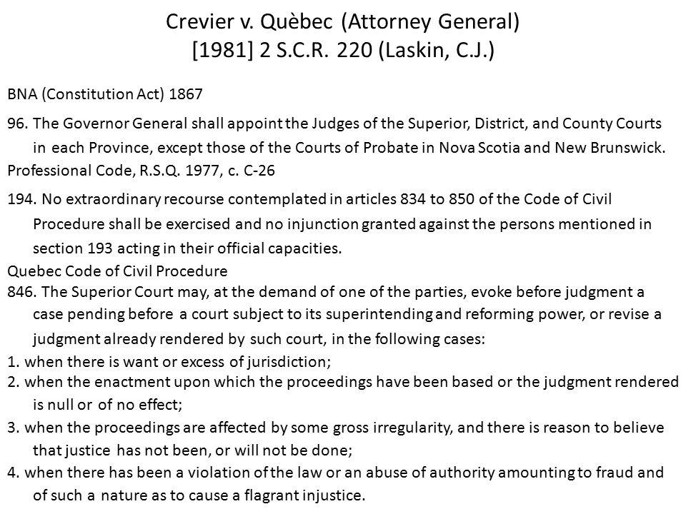 Crevier v. Quèbec (Attorney General) [1981] 2 S.C.R.