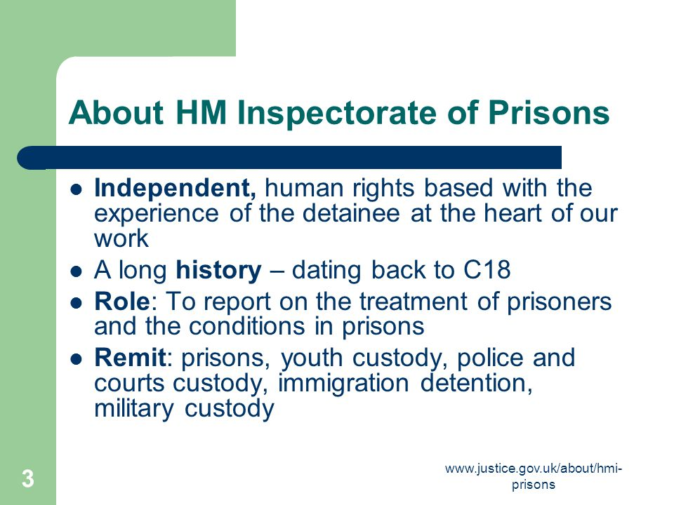 www.justice.gov.uk/about/hmi- prisons 24 Summary Is it detention.