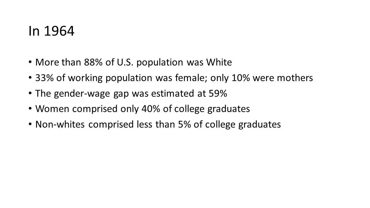 1964 More than 88% of U.S.