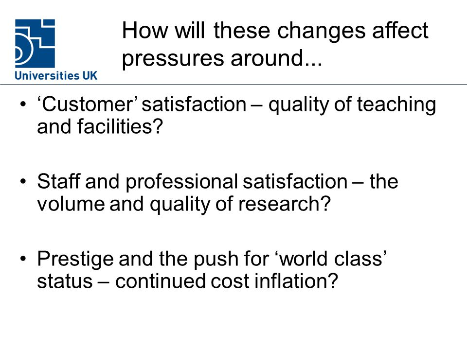 How will these changes affect pressures around...